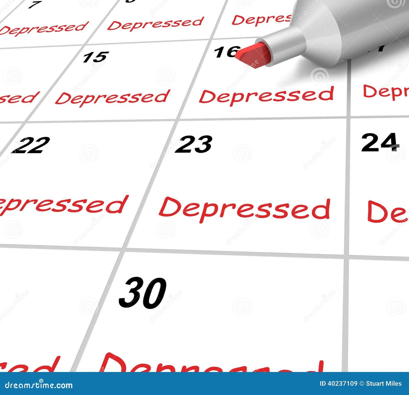 El calendario deprimido significa abajo de desanimado o