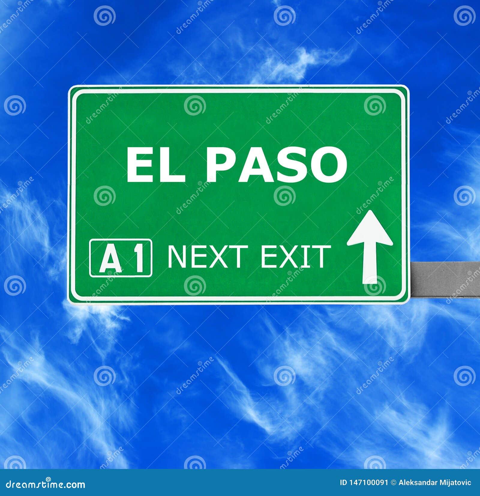 EL PASO Verkehrsschild gegen klaren blauen Himmel