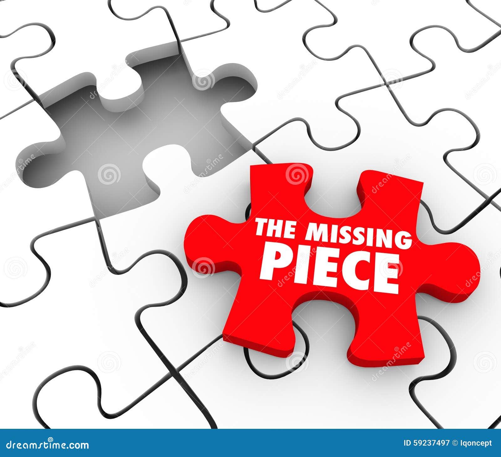 El pedazo que falta encontró el acabamiento completo F perdida hallazgo del rompecabezas