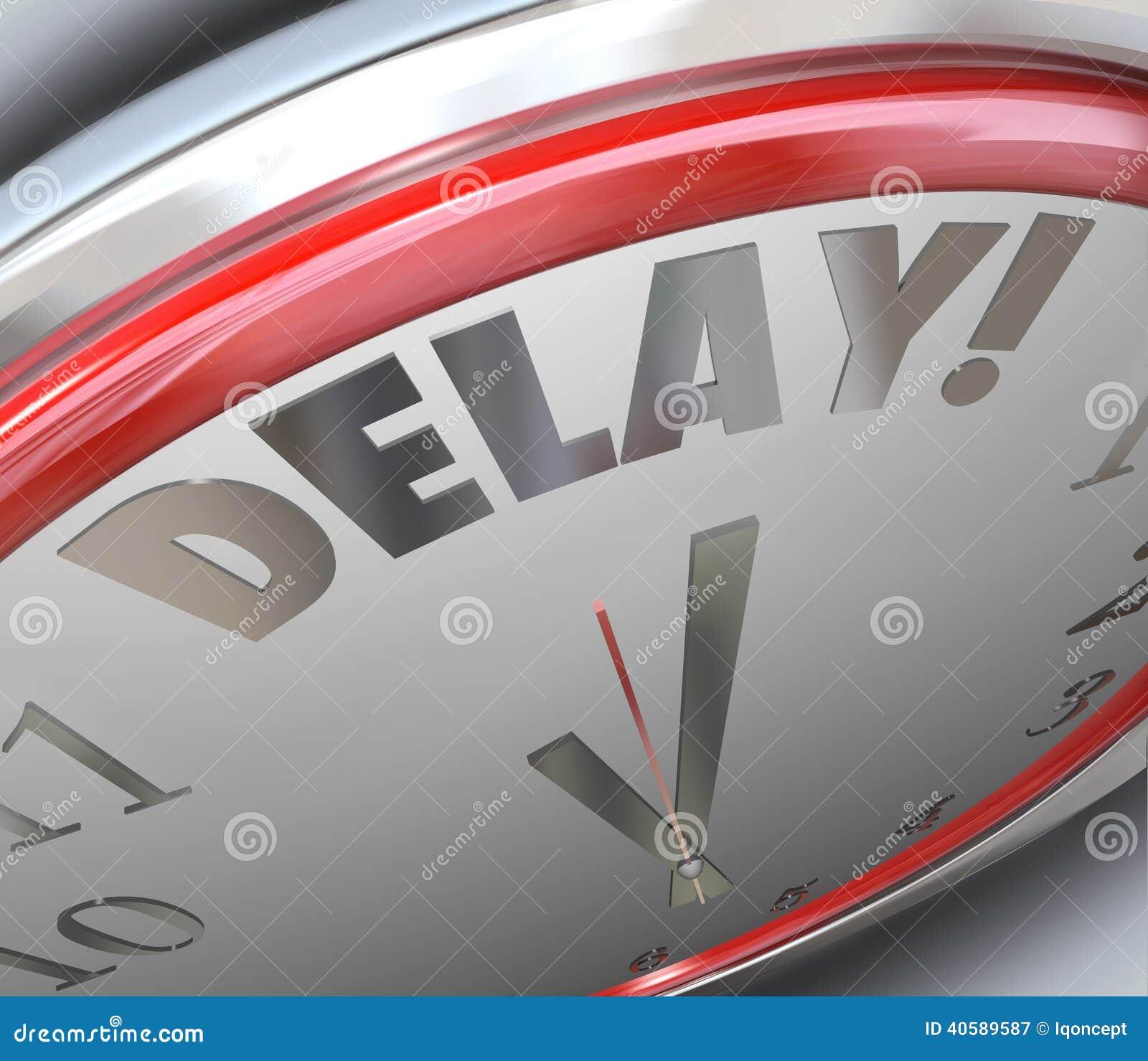 Reloj Faltó Del Palabra El Pasajero Tiempo Plazo De Retraso n0wvmON8