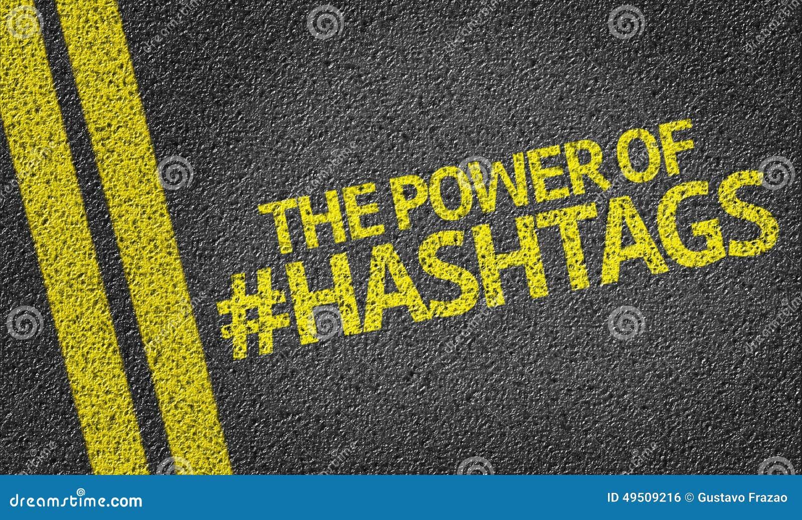 El poder de Hashtags escrito en el camino