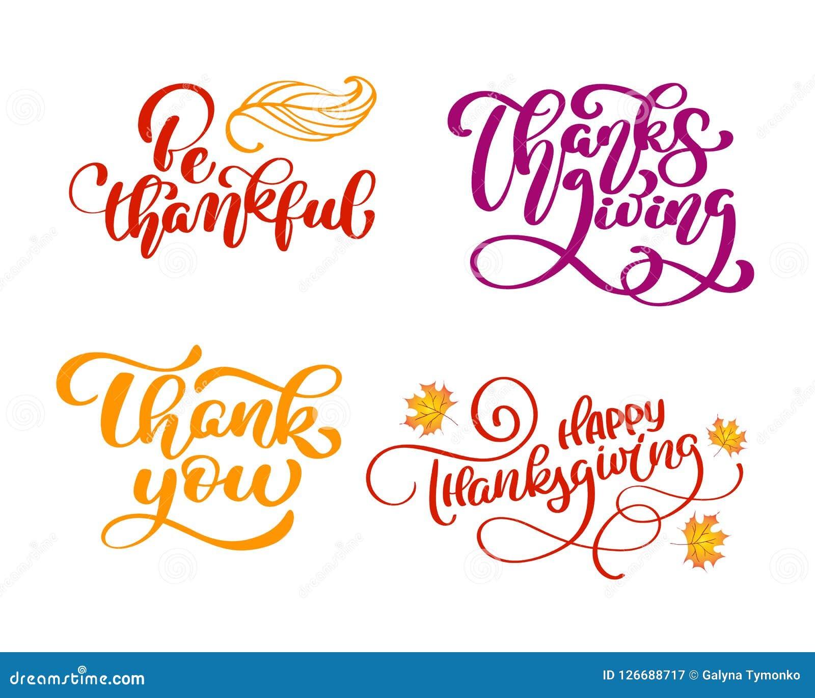 El Sistema De Frases De La Caligrafía Sea Agradecido Gracias Día