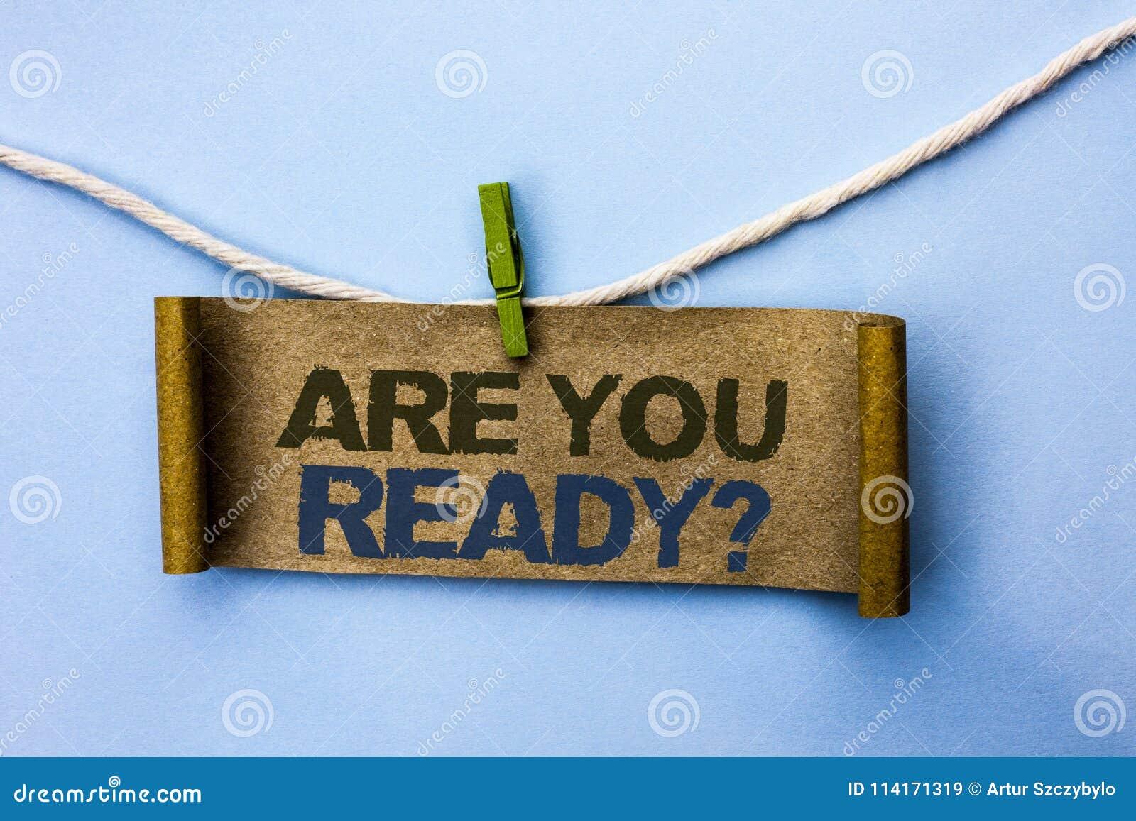 El texto de la escritura es usted alista la pregunta El significado del concepto sea consciente advertido motivado preparado de l