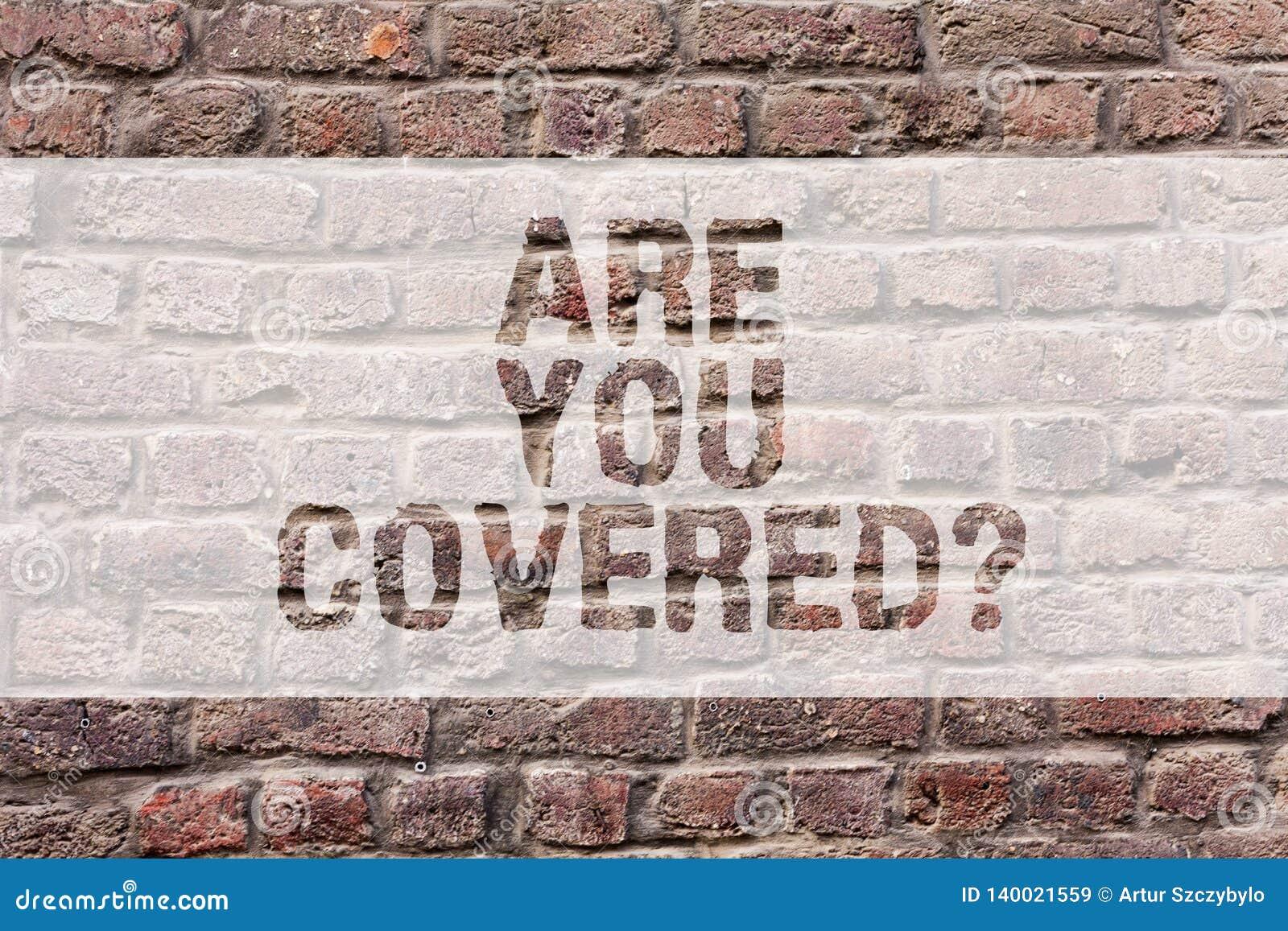 El texto de la escritura de la palabra es usted cubrió Concepto del negocio para preguntar por cómo las medicaciones son cubierta