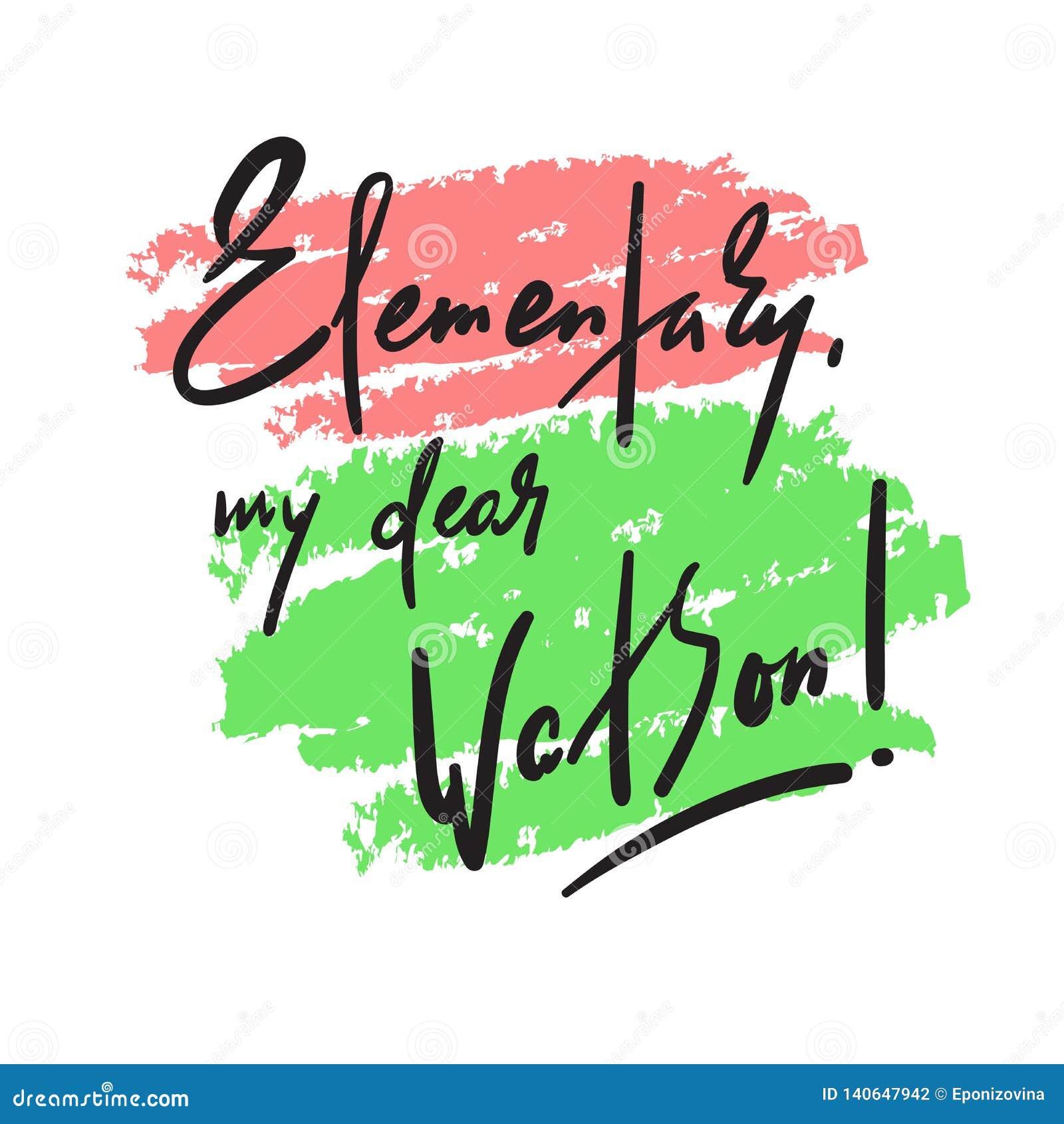 Elementar meu caro Watson - engraçado inspire citações inspiradores