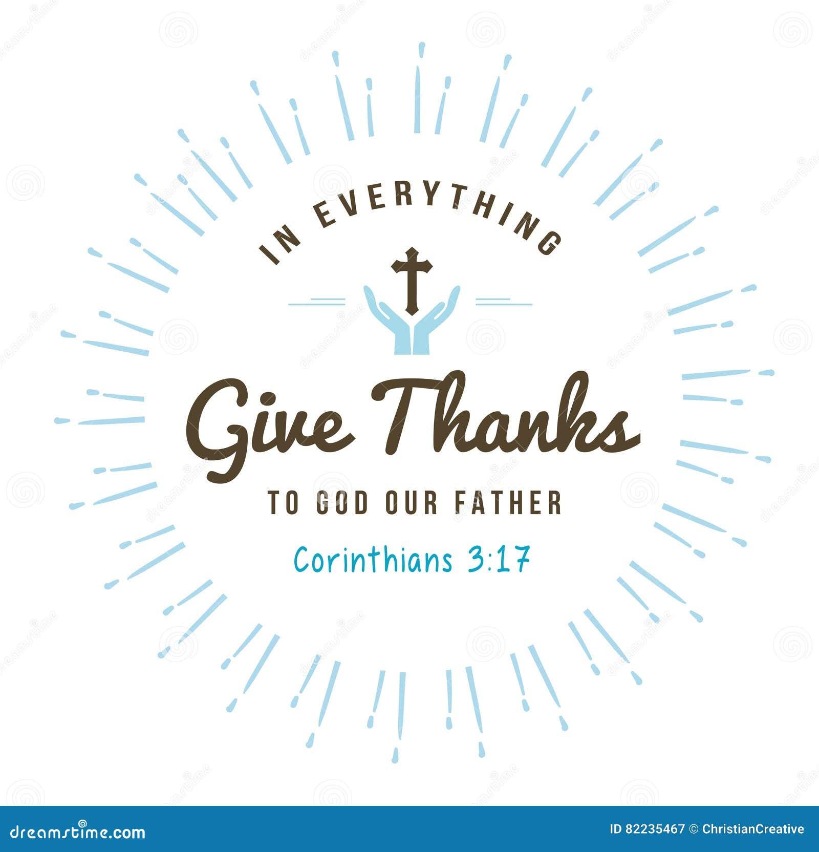 Em tudo dê agradecimentos