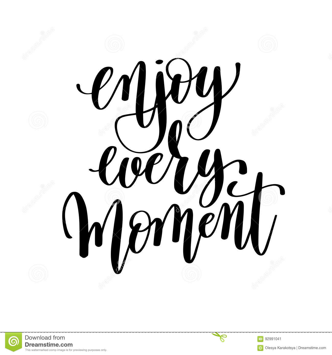 Enjoy Every Moment Black And White Hand Lettering Inscription Stock