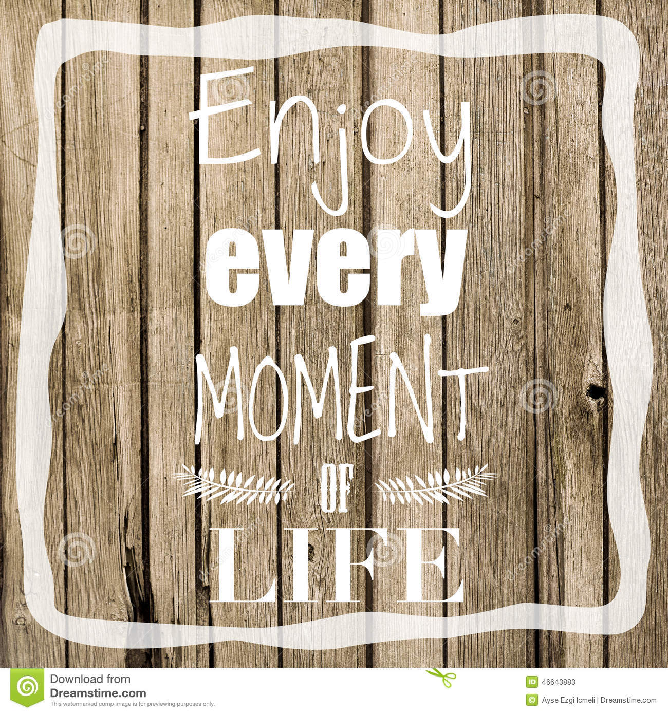 Enjoy Life Quote Stock Image Image Of Phrase Happiness 46643883