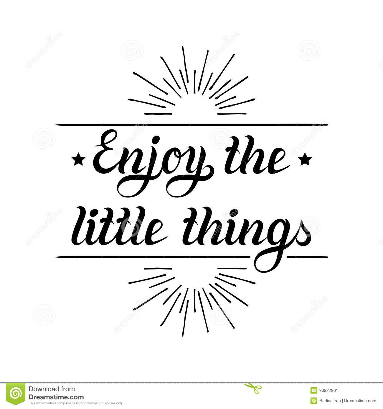 Enjoy The Little Things Hand Lettering Motivational Quote Banner. Vector  Typographic Inspirational Citation Poster.