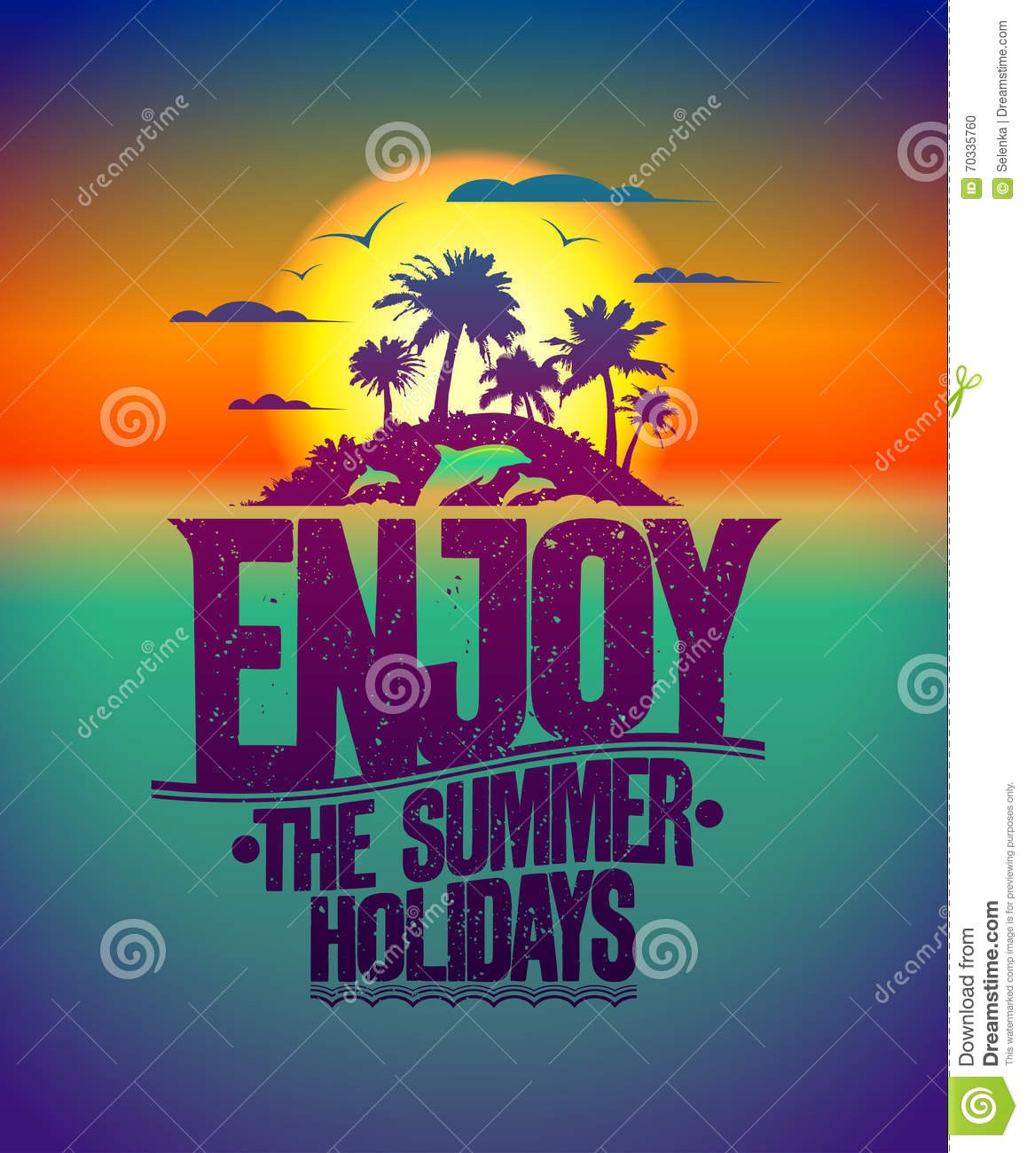 Enjoy The Summer Holidays Quote Design Stock Vector - Image: 70335760