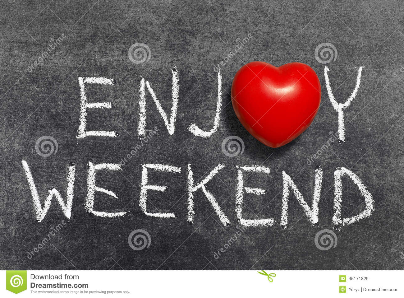 Enjoy weekend phrase handwritten on blackboard with heart symbol ...