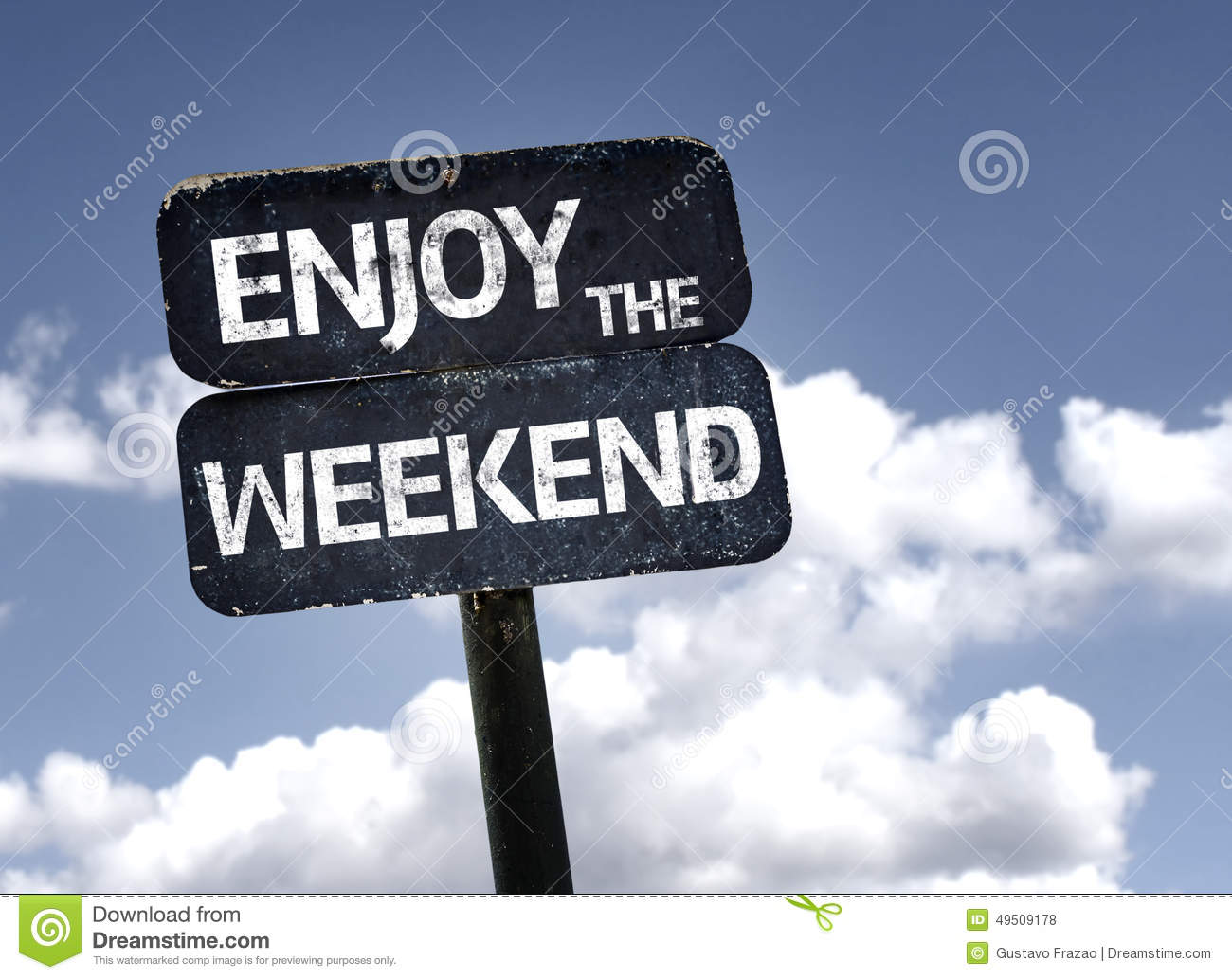 Enjoy The Weekend Sign With Clouds And Sky Background ...