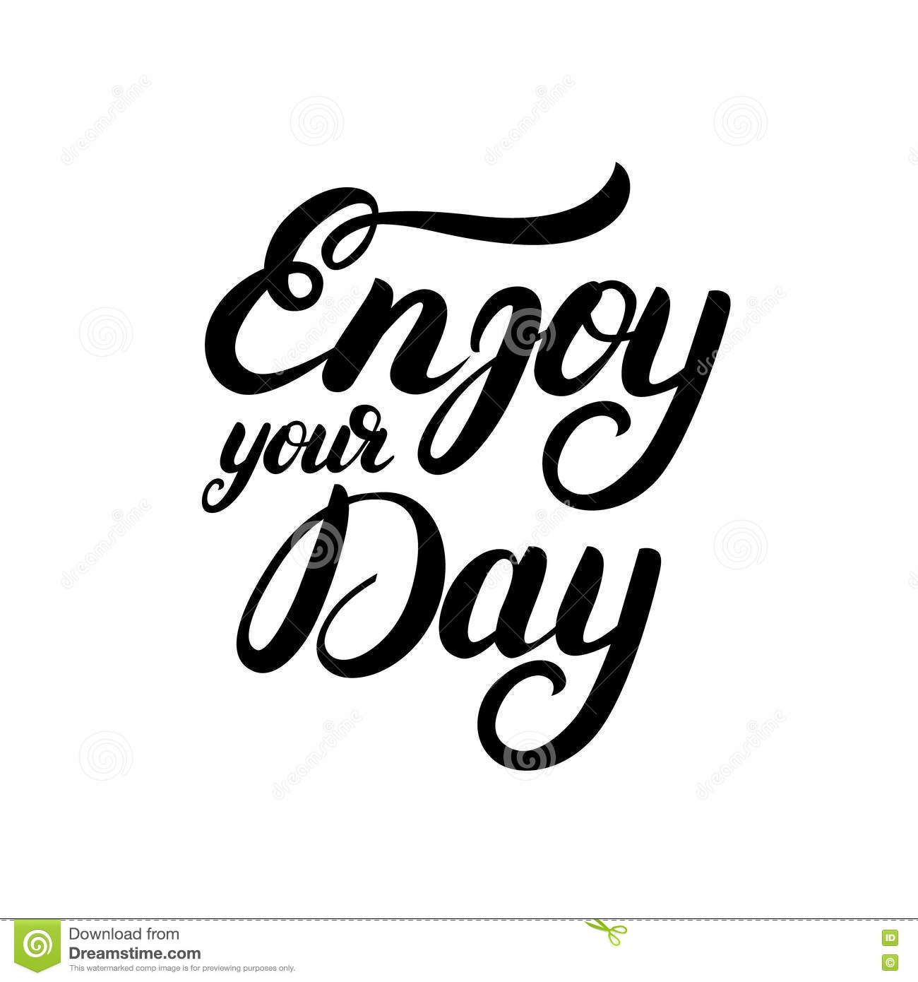 Enjoy your day images the image kid has it for Quotes on enjoying the day