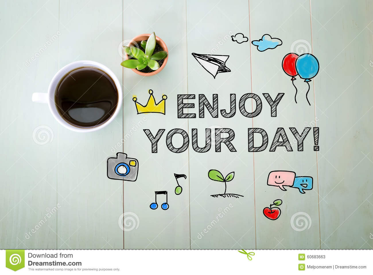 Enjoy Your Day Message With A Cup Of Coffee Stock Photo ...