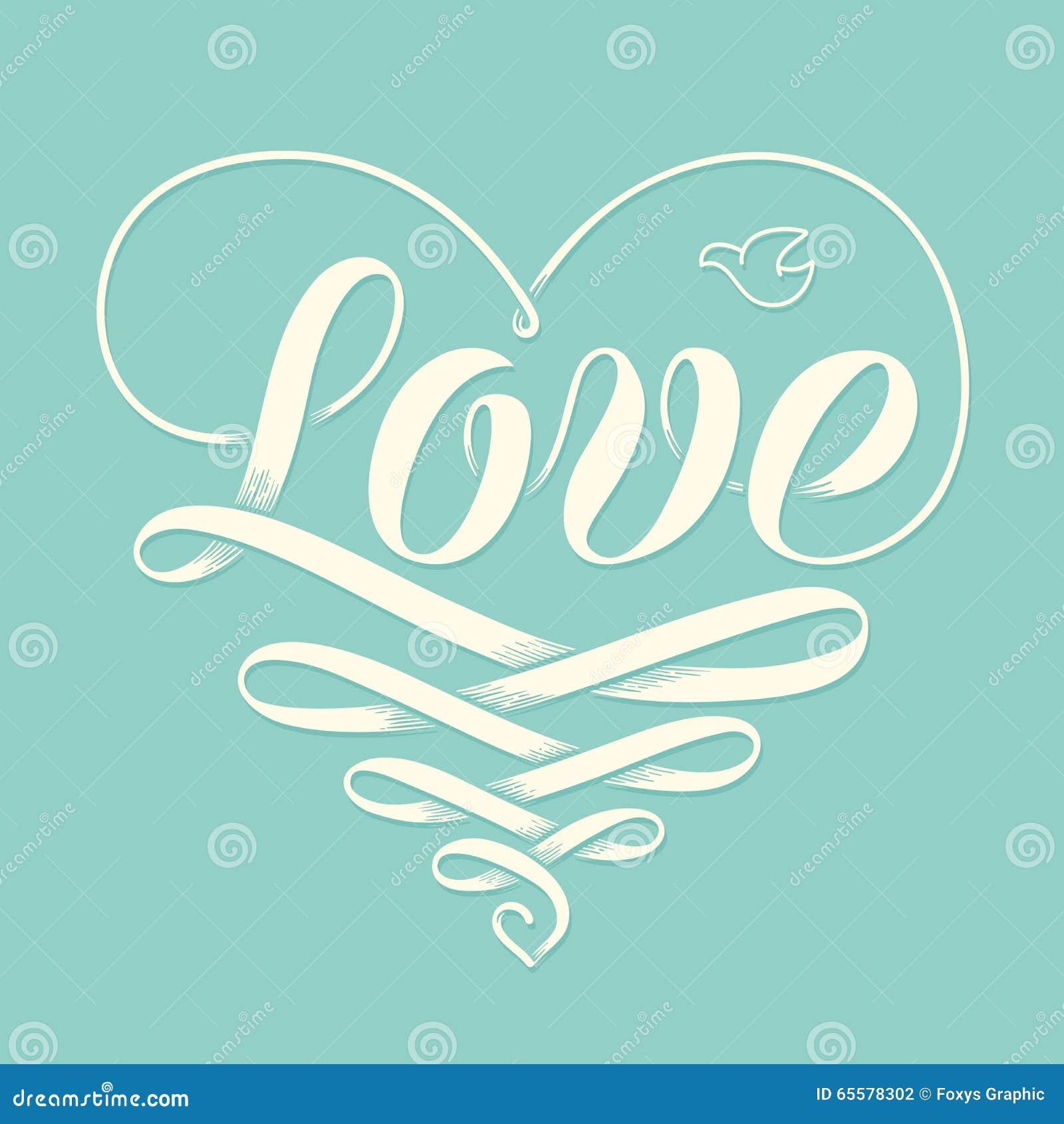 Entregue o amor da rotulação no coração com a fita da gravura da velha escola e no pombo para o cartão Caligrafia feito a mão Ill
