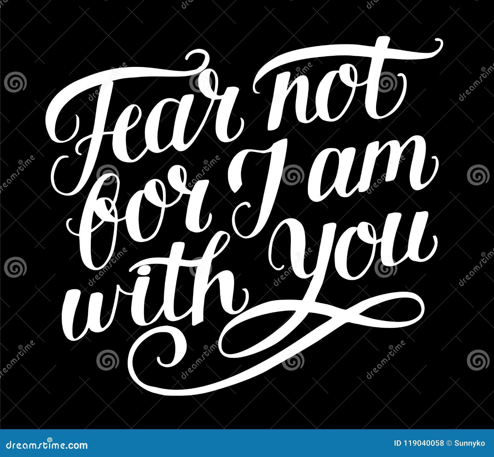 Entregue a rotulação com medo do verso da Bíblia não, porque o J am com você no backgrund preto