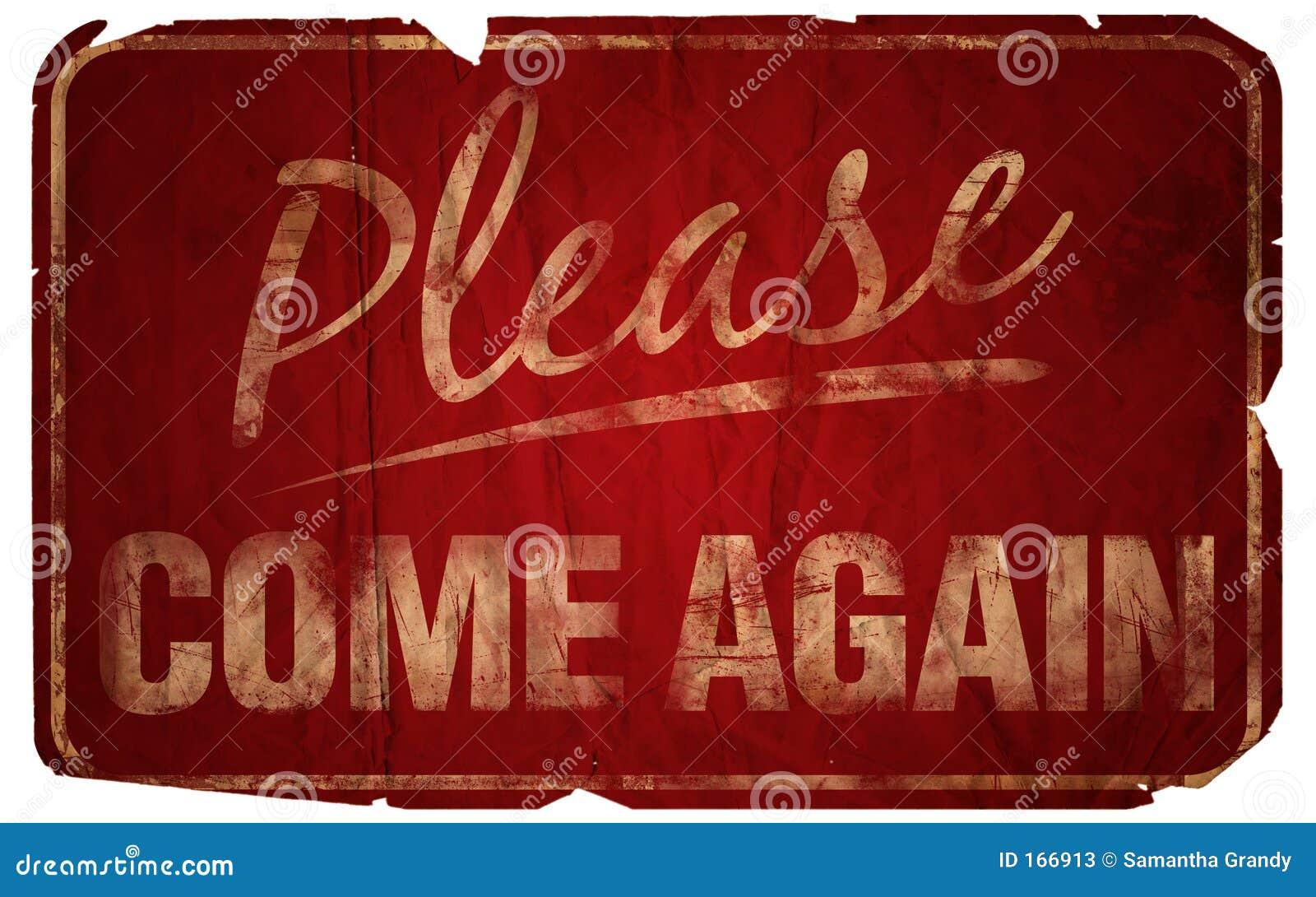 Envelhecido por favor venha outra vez