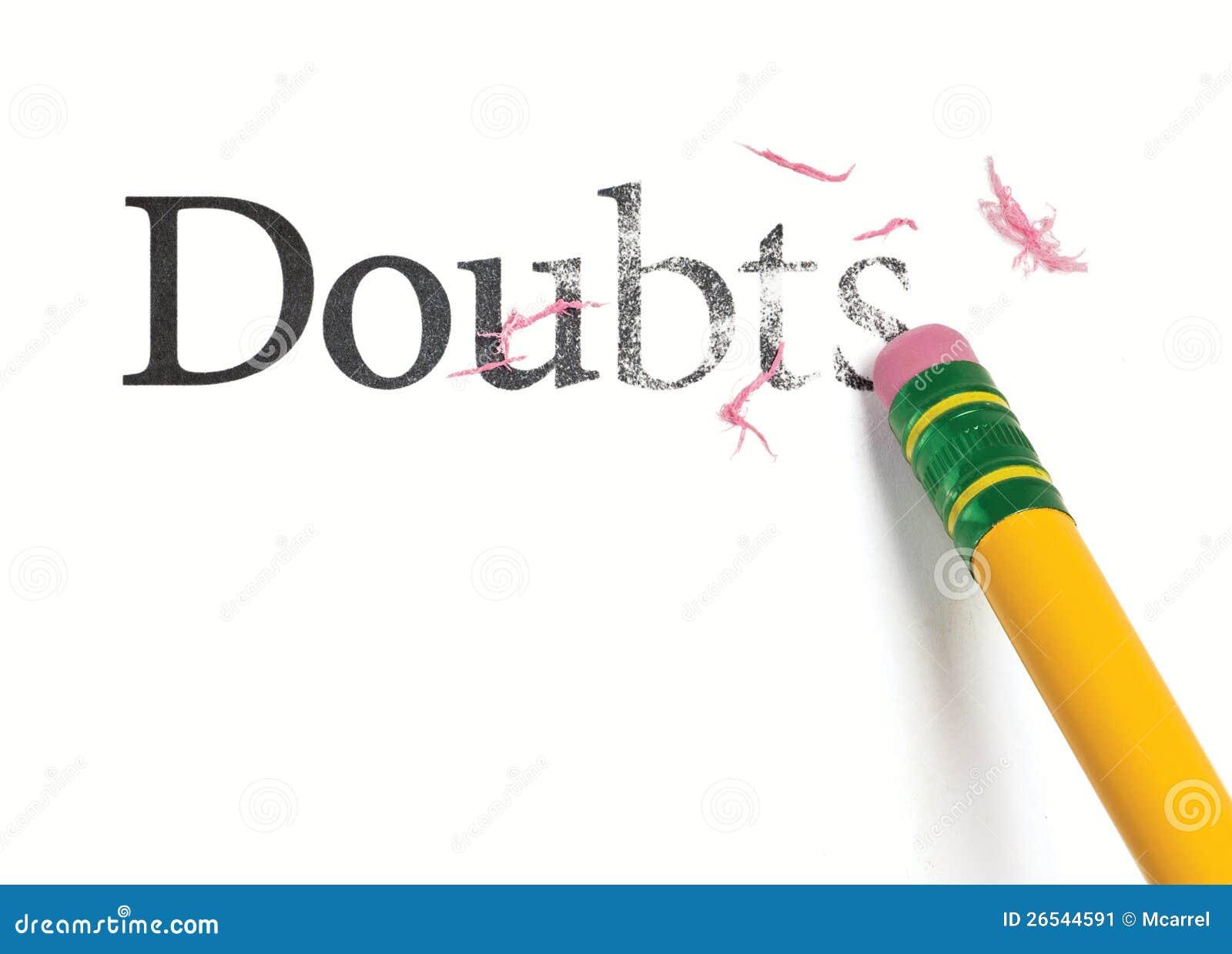 Erasing Doubts Stock Image Image 26544591