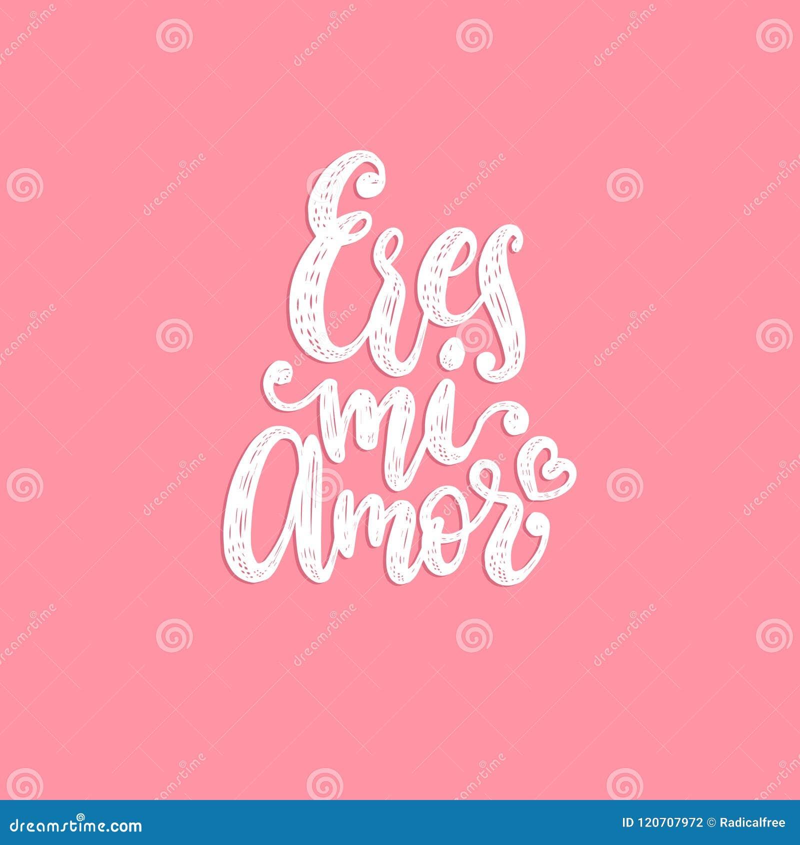 Eres Mi Amor Letras De La Mano Del Vector Traduccion De Espanol Al