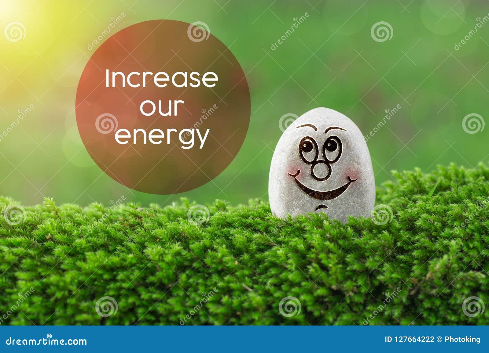 Erhöhen Sie unsere Energie