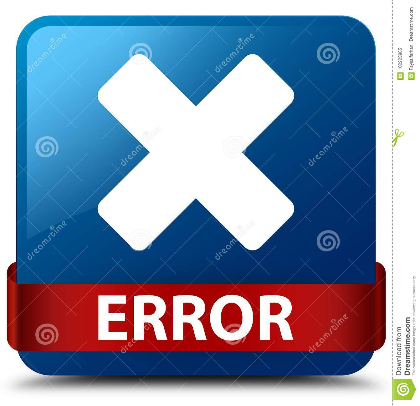 Error (cancel Icon) Blue Square Button Red Ribbon In ...