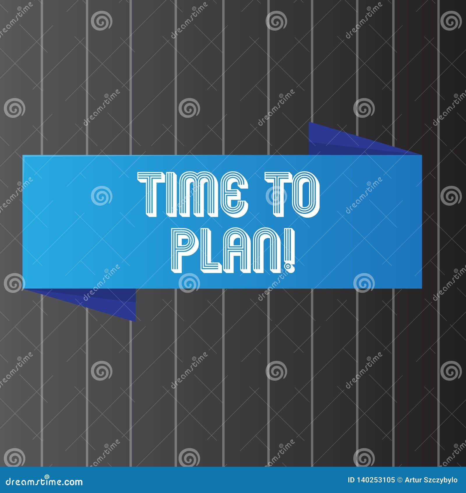 Escrita conceptual da mão que mostra a hora de planejar A preparação apresentando da foto do negócio de preparar-se das coisas pe