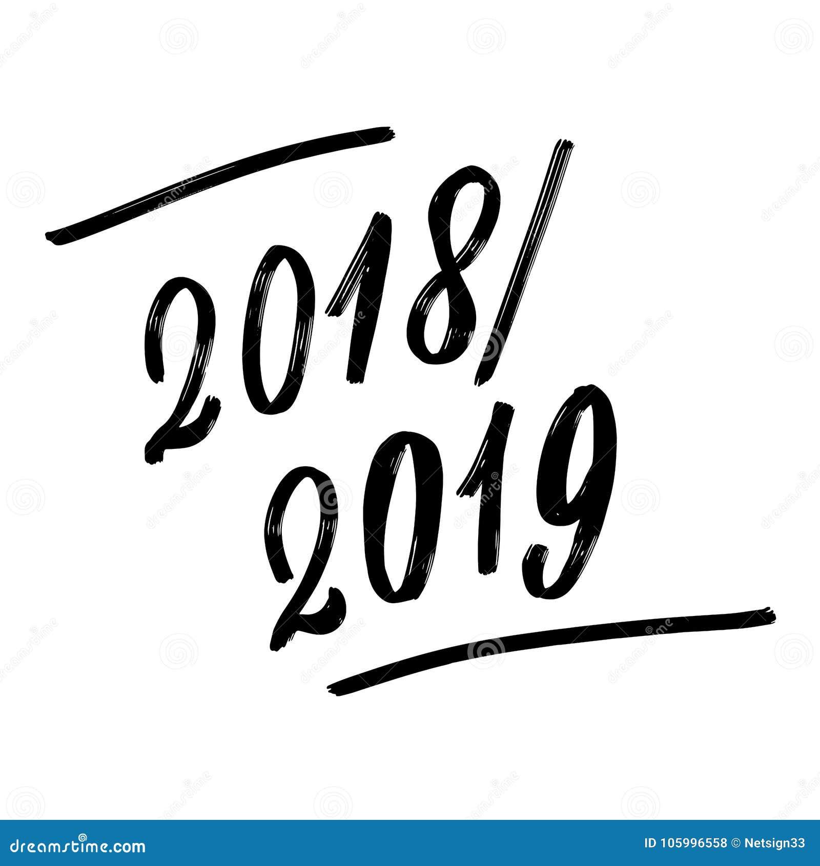 2018 2019 Escritos La Frase Poniendo Letras A Mano