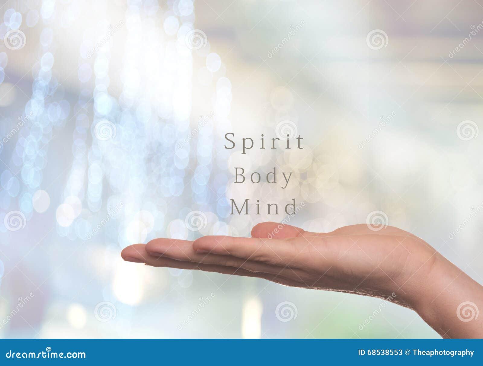 Espírito, corpo e mente,