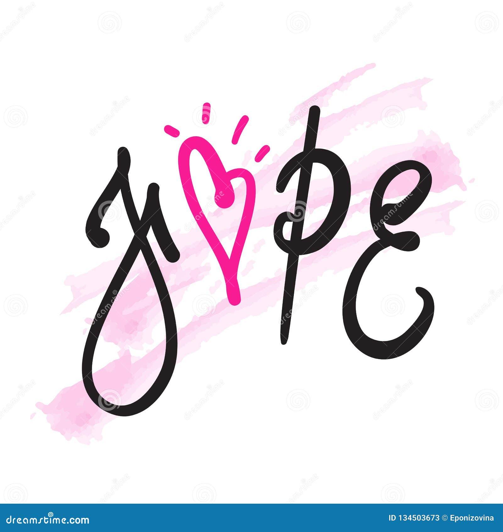 Esperança - simples inspire e citações inspiradores Rotulação bonita tirada mão Imprima para o cartaz inspirado, t-shirt, saco