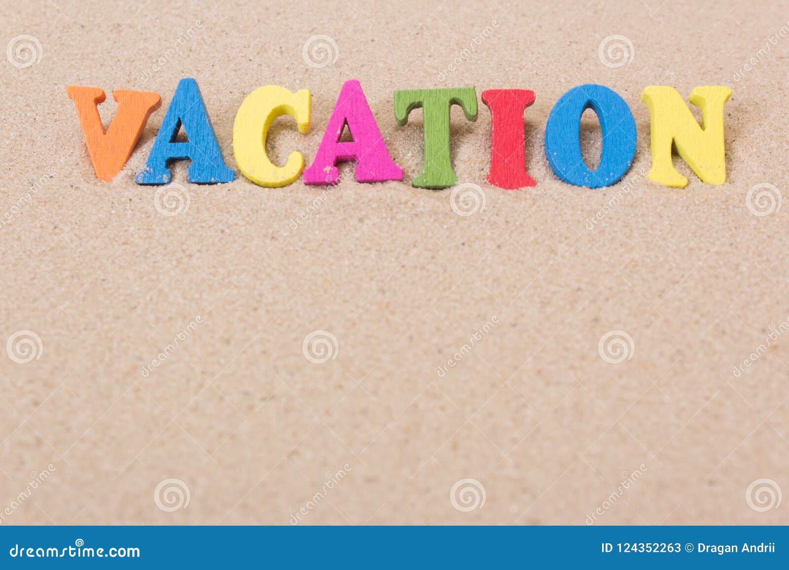 Lettere Di Legno Colorate : Esprima le vacanze delle lettere di legno colorate su sabbioso