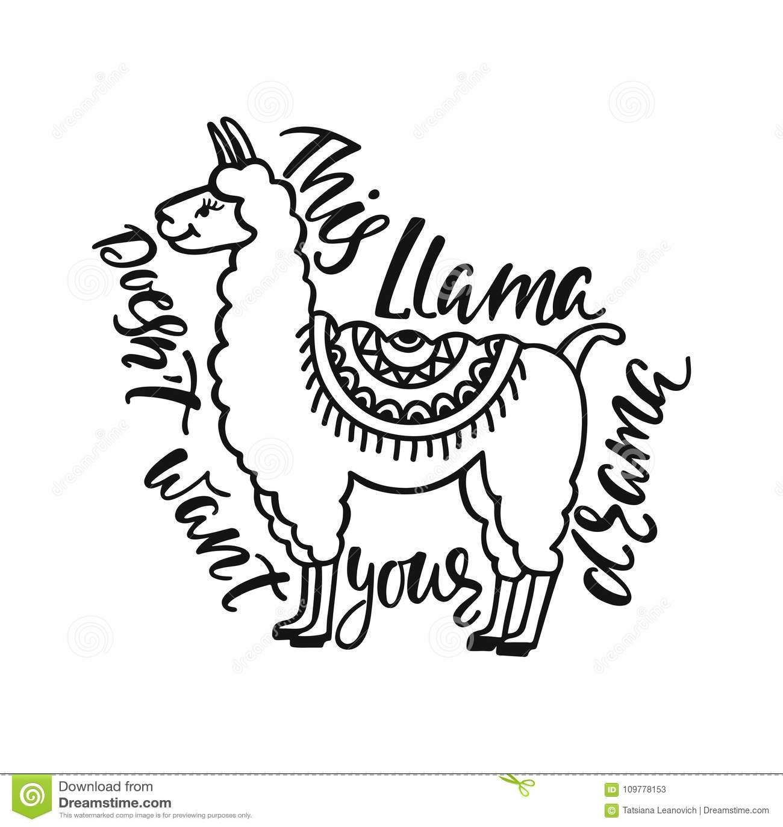 Este ` t del doesn de la llama quiere su drama Cita dibujada mano de la inspiración sobre felicidad con el lama Diseño de la tipo