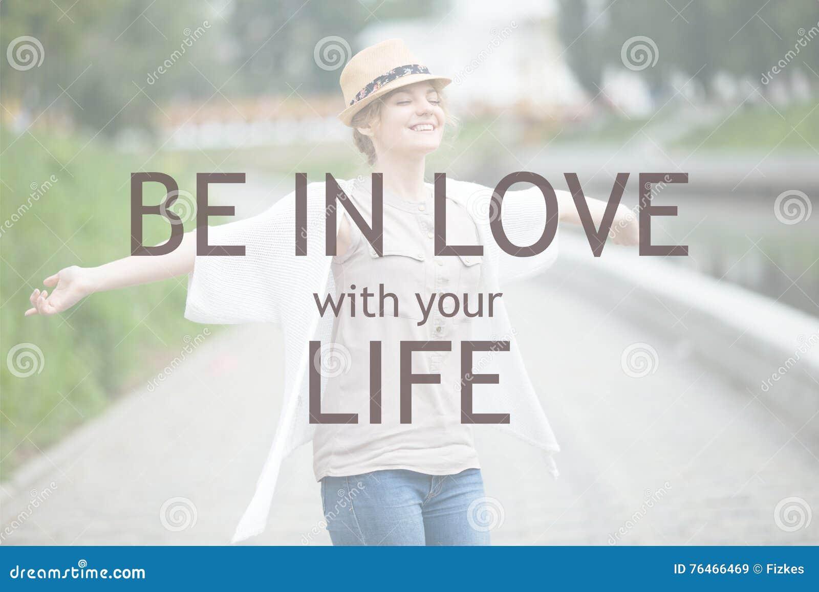 Esteja no amor com sua vida