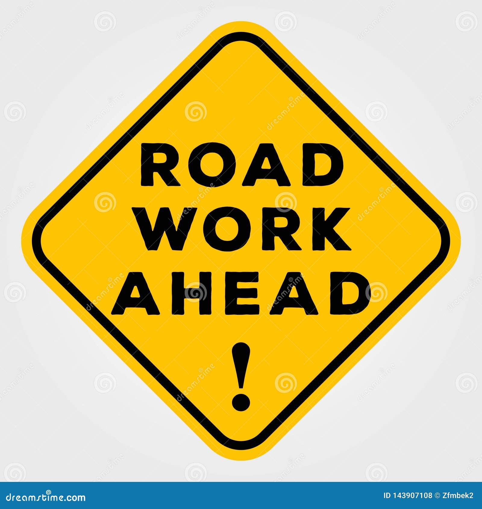 A estrada funciona adiante o sinal isolado no fundo branco Ilustração do vetor