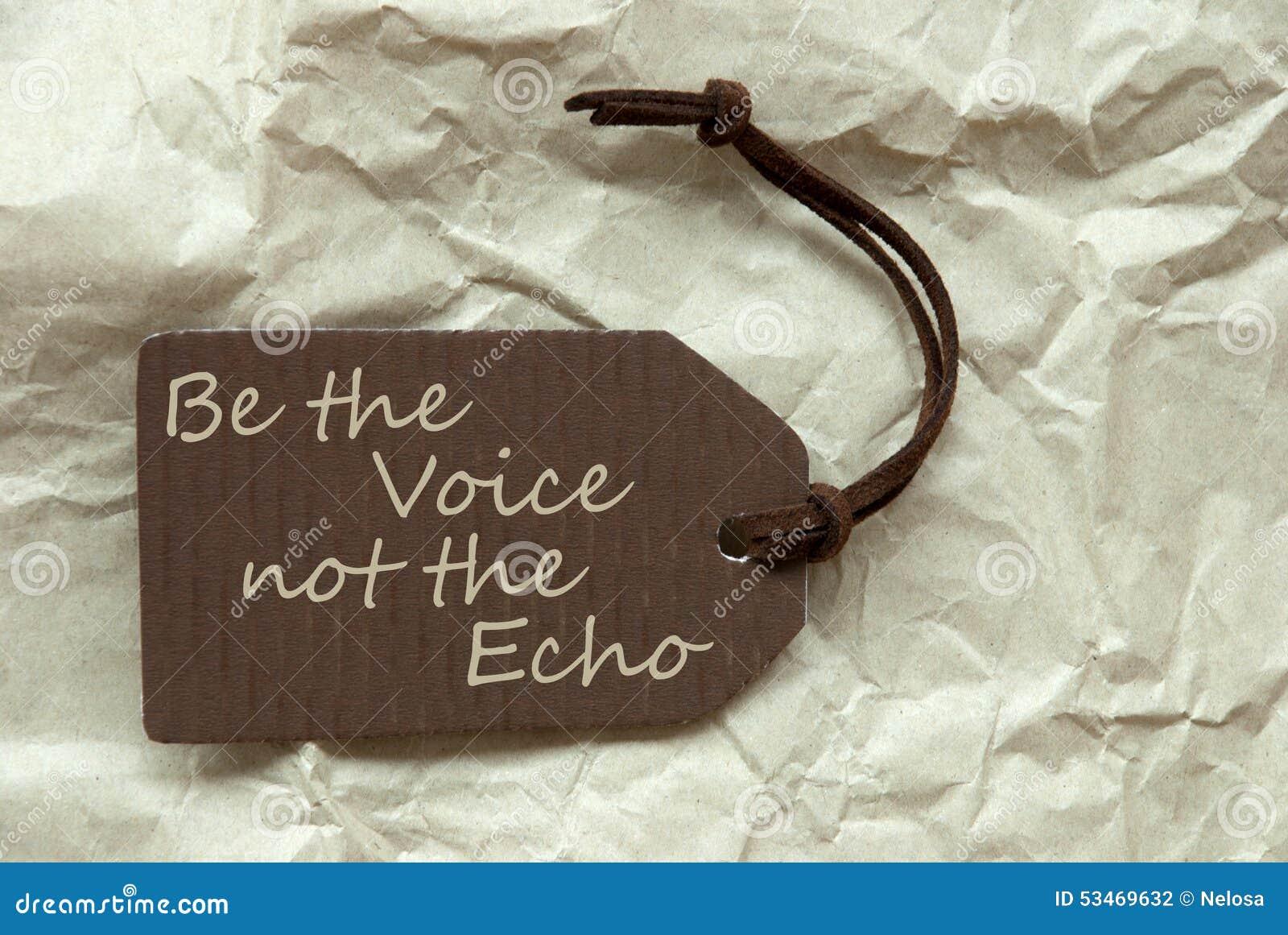Etiqueta de Brown com voz Echo Paper Background das citações