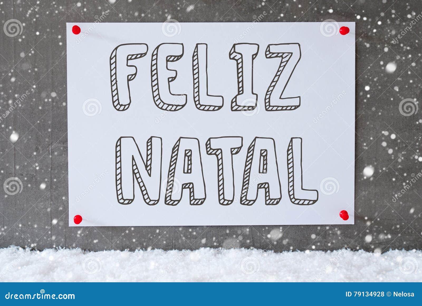 Etiqueta En La Pared Del Cemento, Copos De Nieve, Feliz Natal Means ...