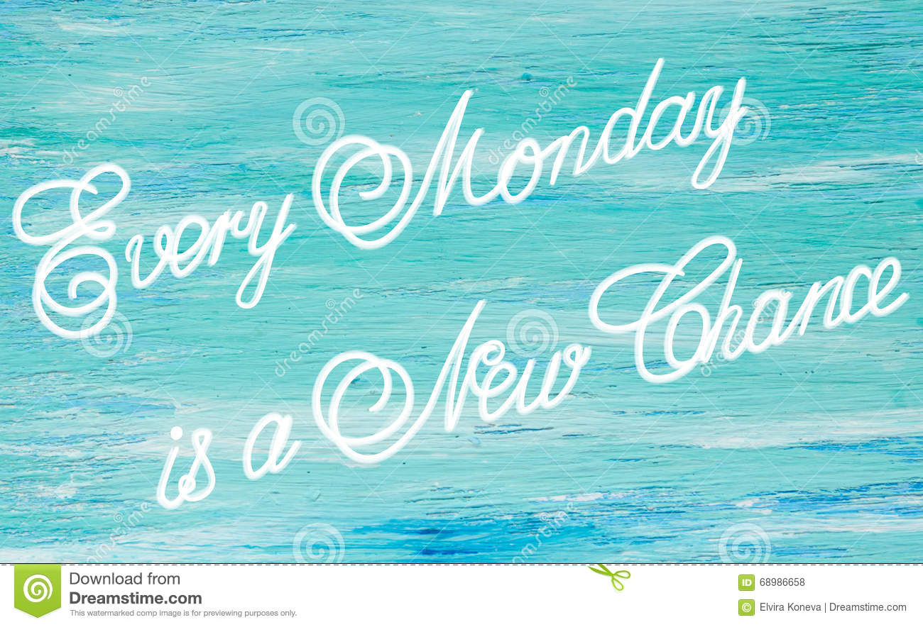 Every Monday is a New