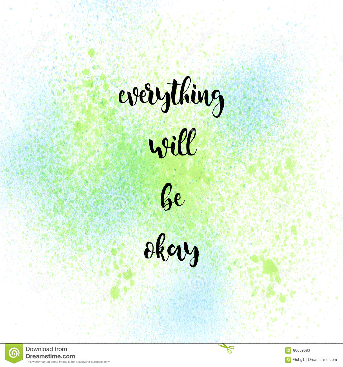 Everything Will Be Okay On Green And Blue Spray Paint Background