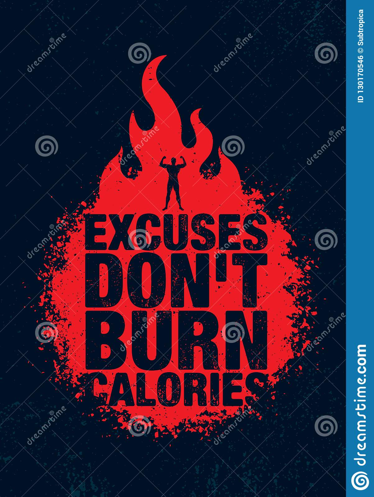 Excuses Don T Burn Calories Inspiring Workout And Fitness Gym Motivation Quote Illustration Sign Sport Vector Stock Vector Illustration Of Motivational Exercise 130170546