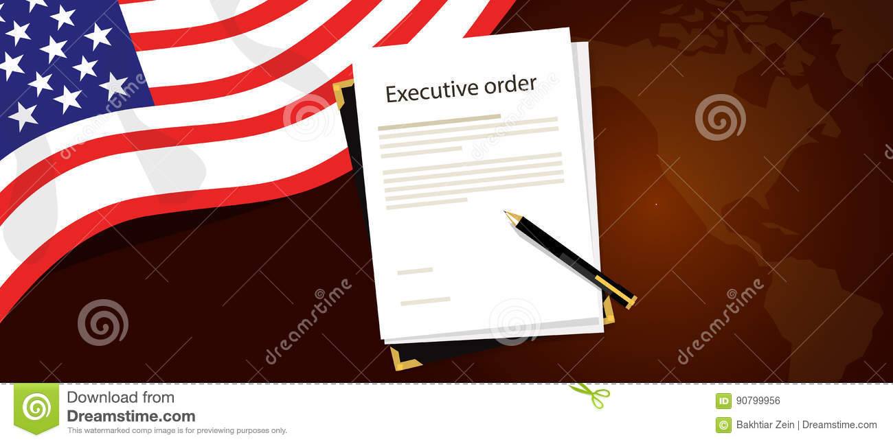 Executive Order President Authority Regulation Paper And Pen To Be - Free us map by mail