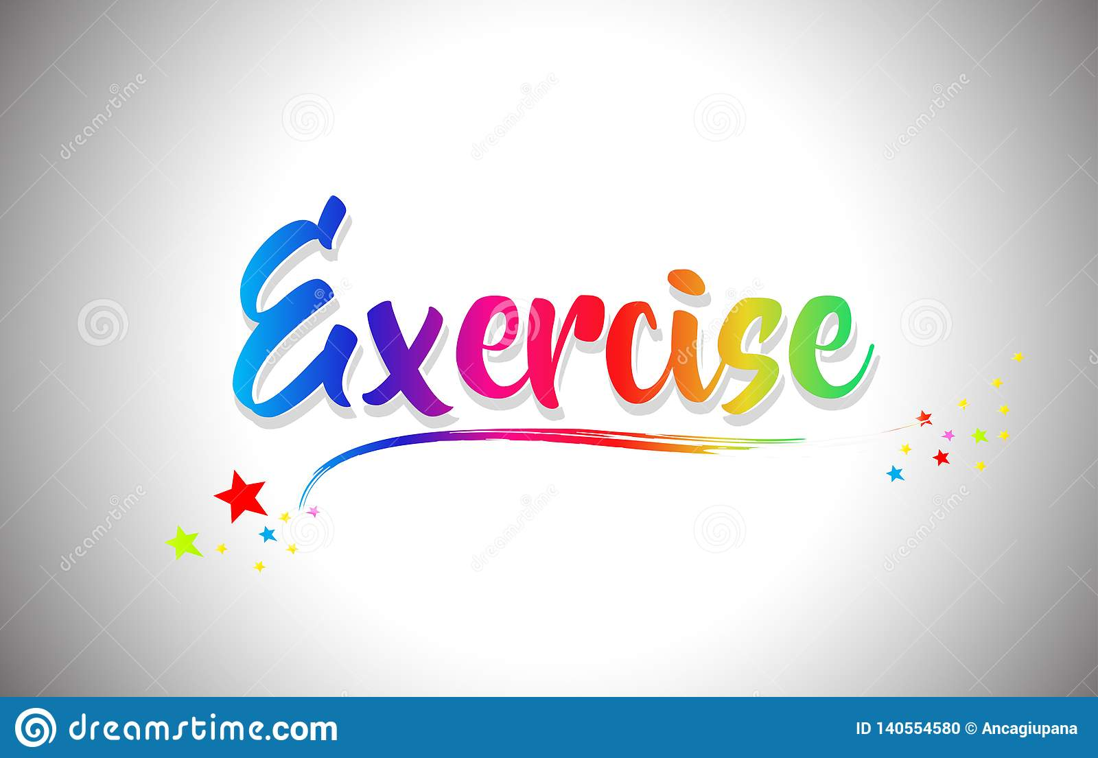 Exercise Handwritten Word Text With Rainbow Colors And Vibrant Swoosh Stock Vector Illustration Of Advertising Creative 140554580