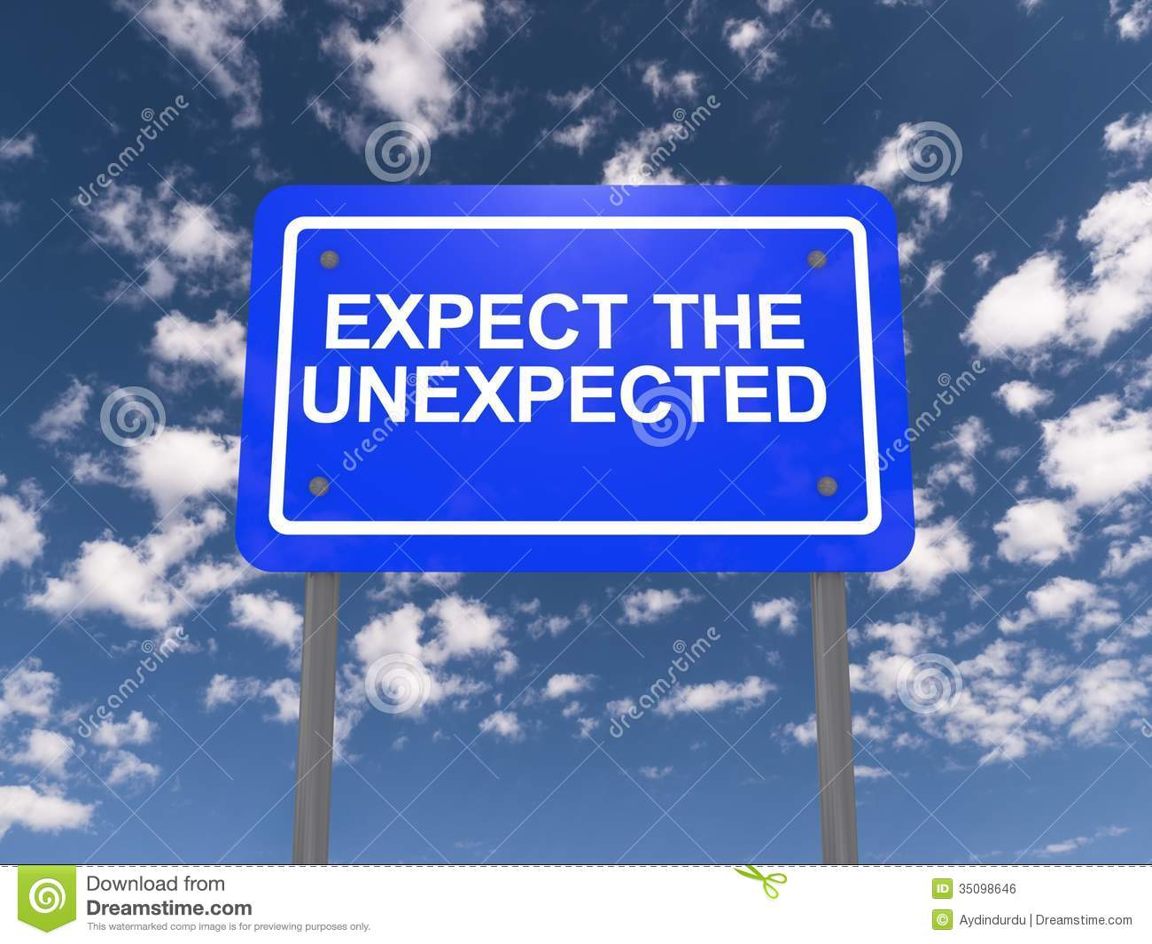 expecting the unexpected So how can you prepare for the unexpected join rob west and steve moore as  they help you learn to expect the unexpected when it comes.