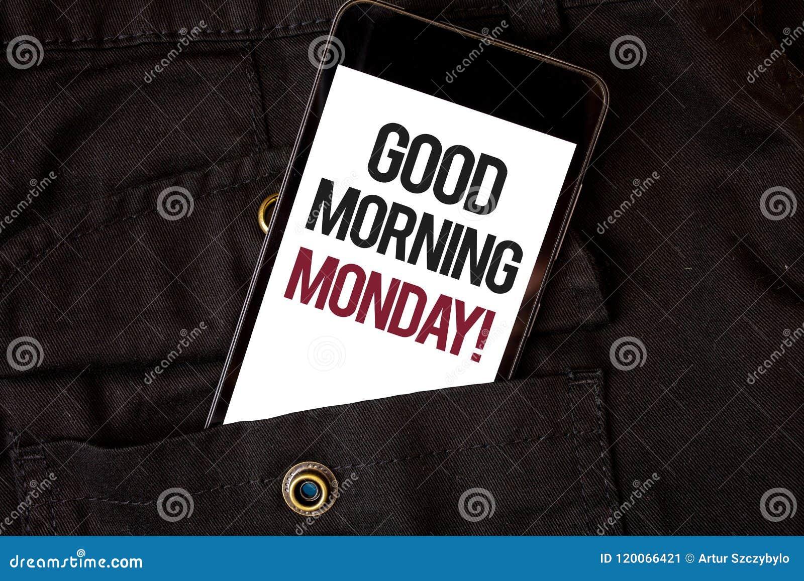 Exprimez l appel de motivation de lundi bonjour des textes d écriture Concept d affaires pour le blac énergique de téléphone port