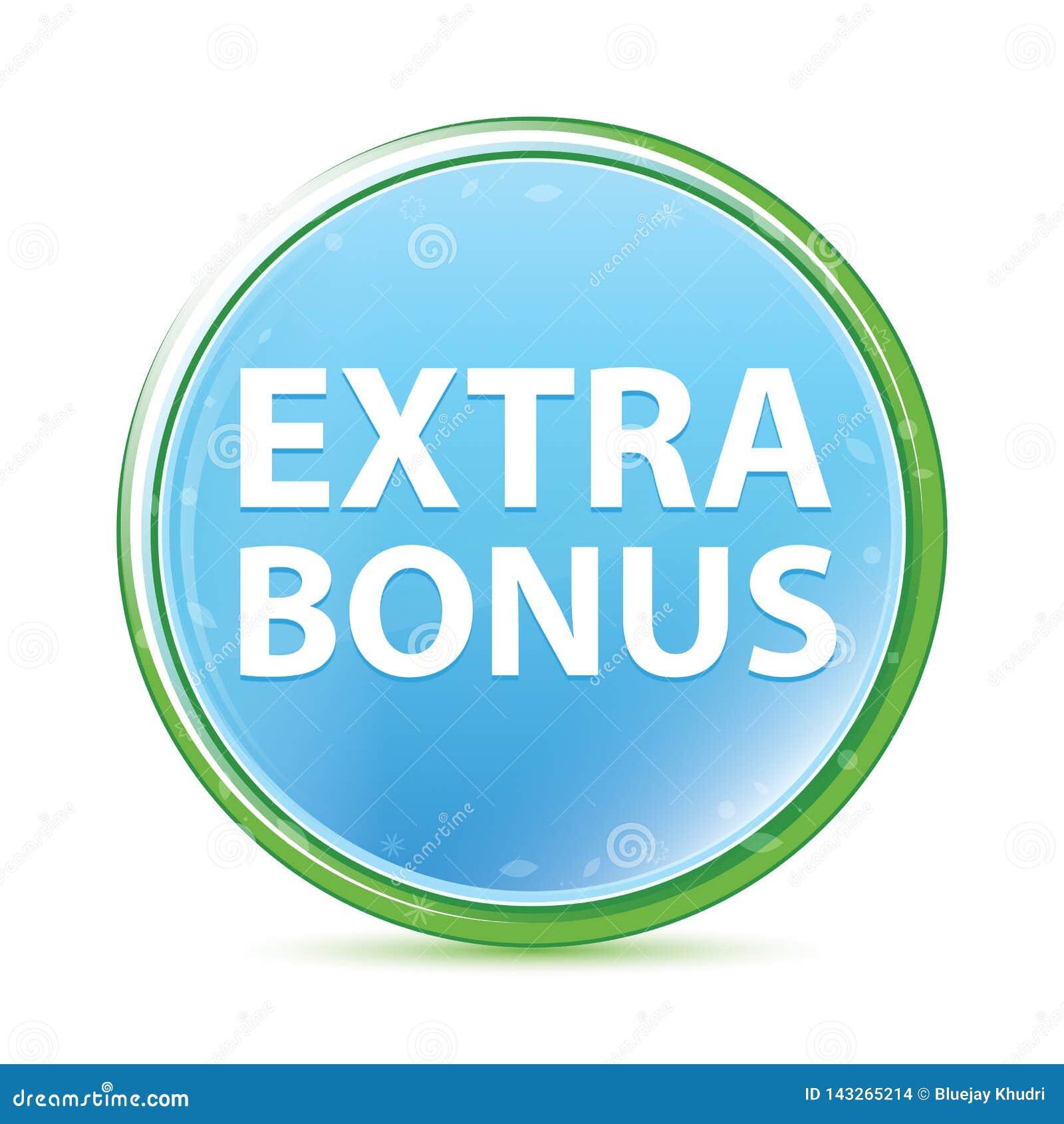 Extra Bonus natural aqua cyan blue round button