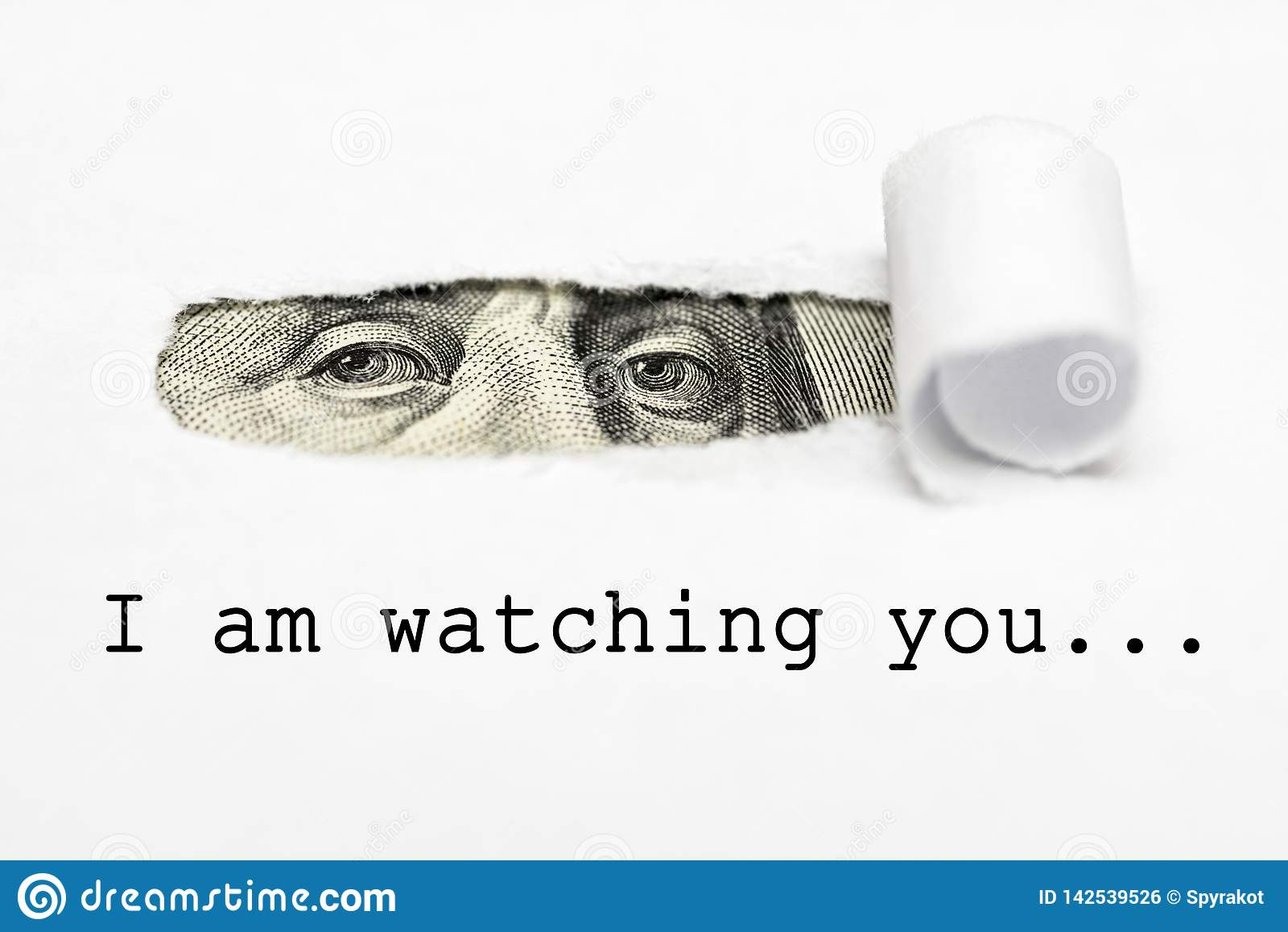 Eyes of Benjamin Franklin`s with text I am watching you!  Big brother is watching you