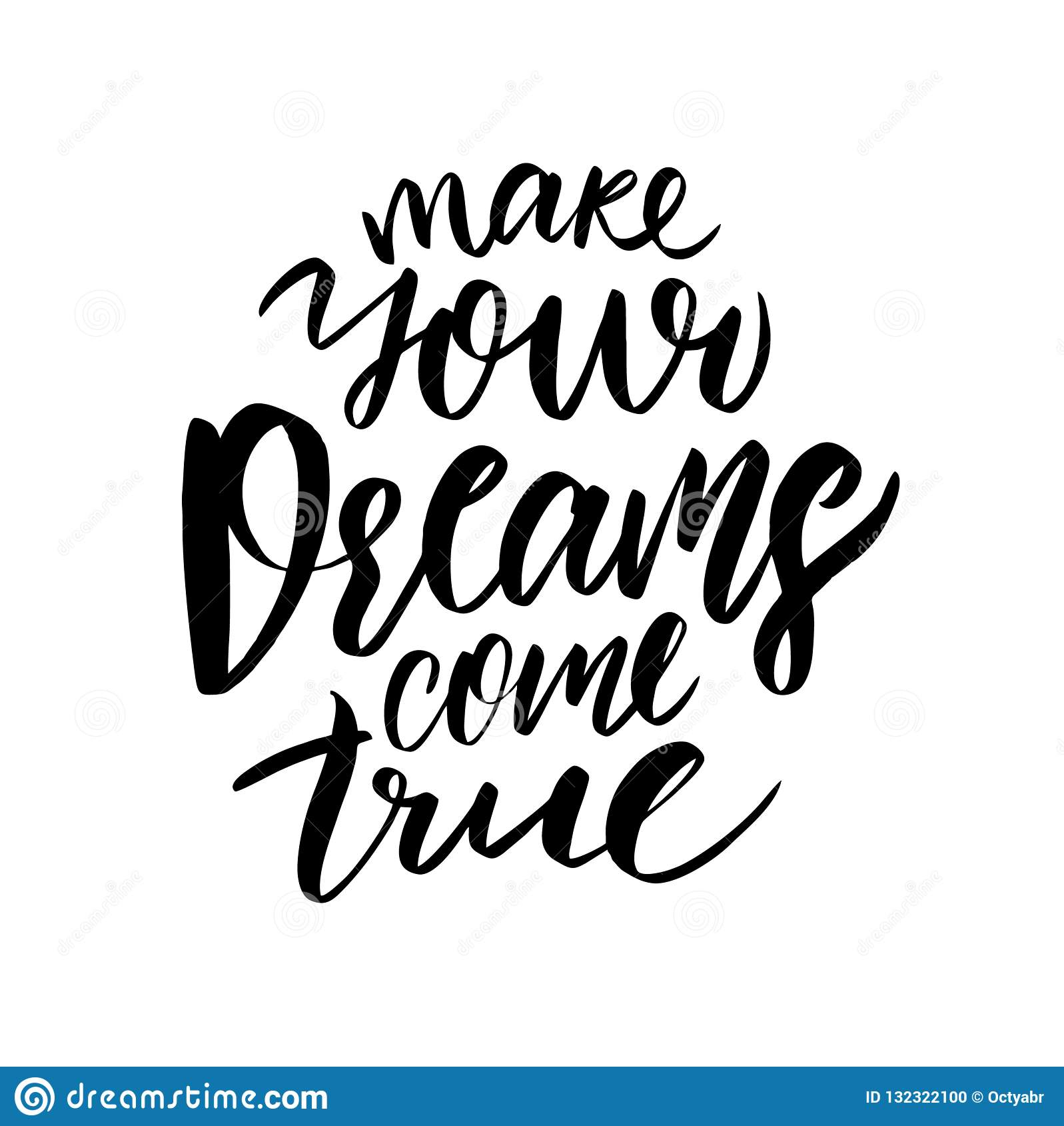 Faça seus sonhos vir verdadeiro Rotulação tirada mão do vetor