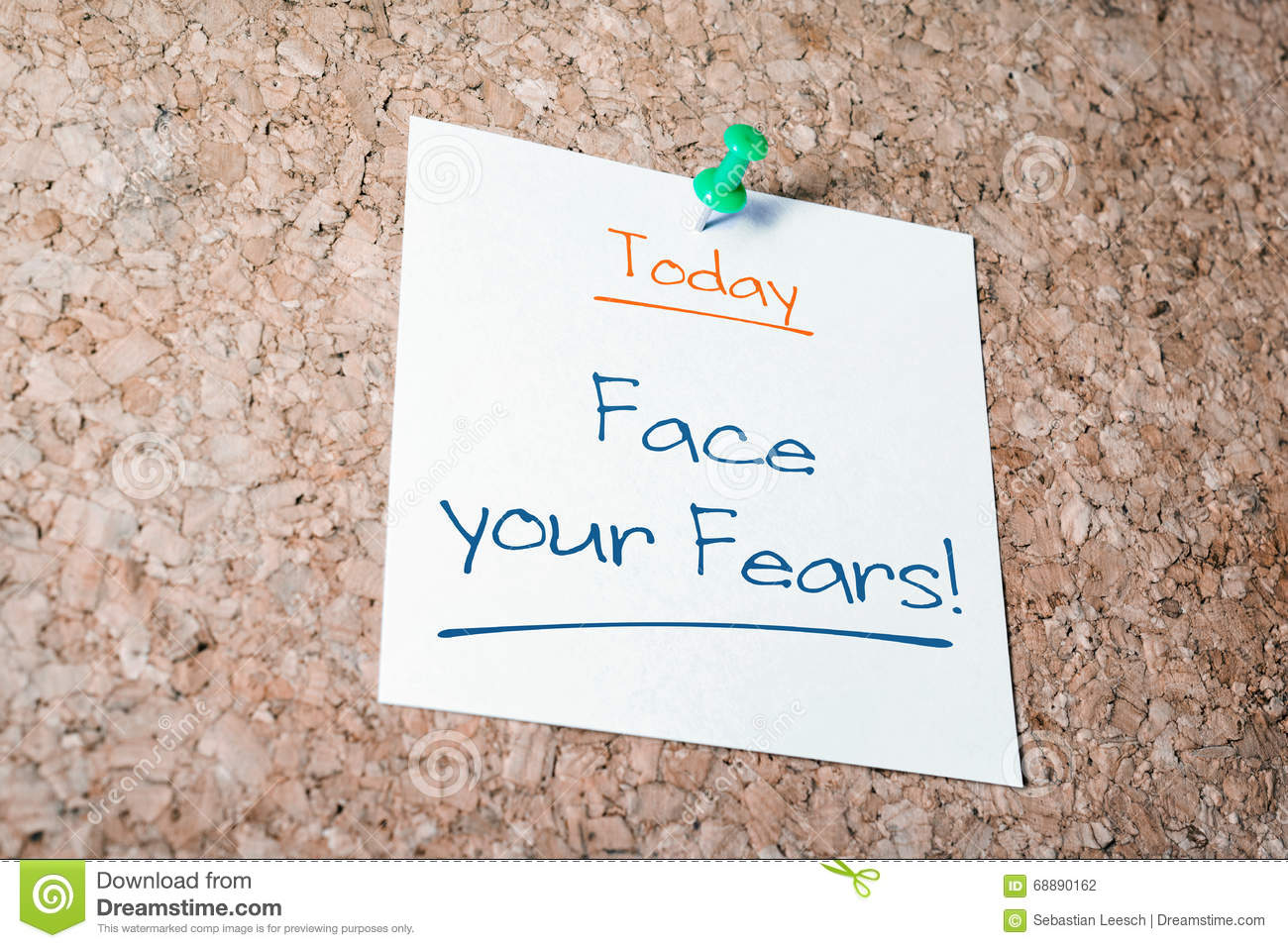 Face Your Fears Reminder For Today On Paper Pinned On Cork Board