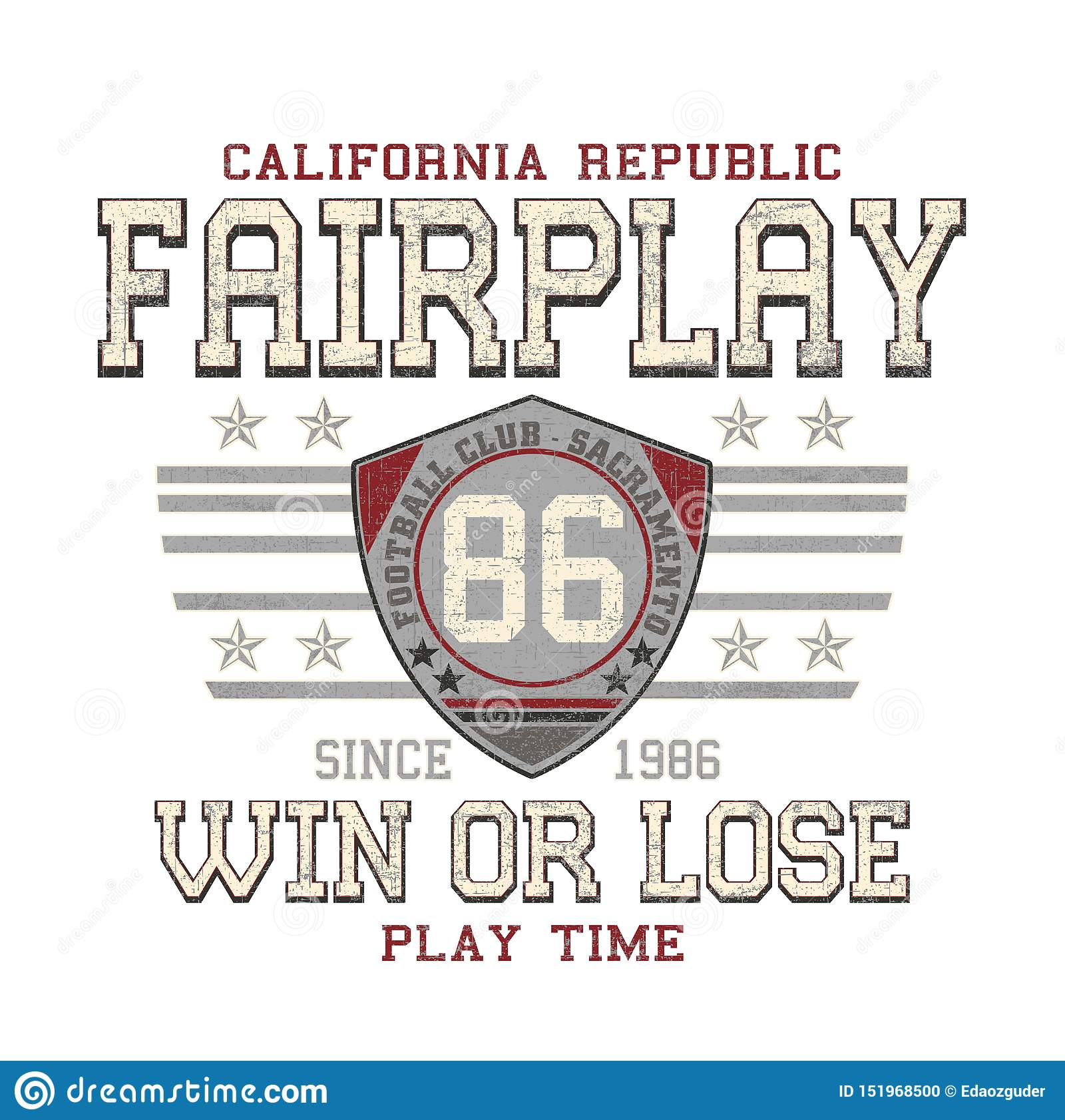 `Fair play, win or lose, play time` typography, tee shirt printing