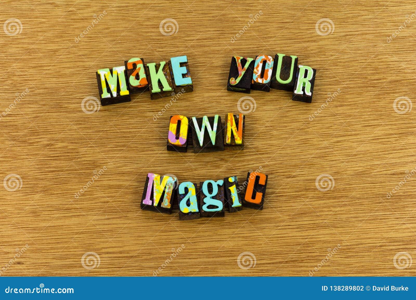 Faites à grand travail rêveur magique la typographie dure