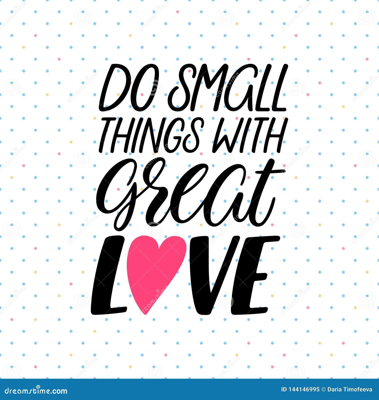 Faites les choses avec amour