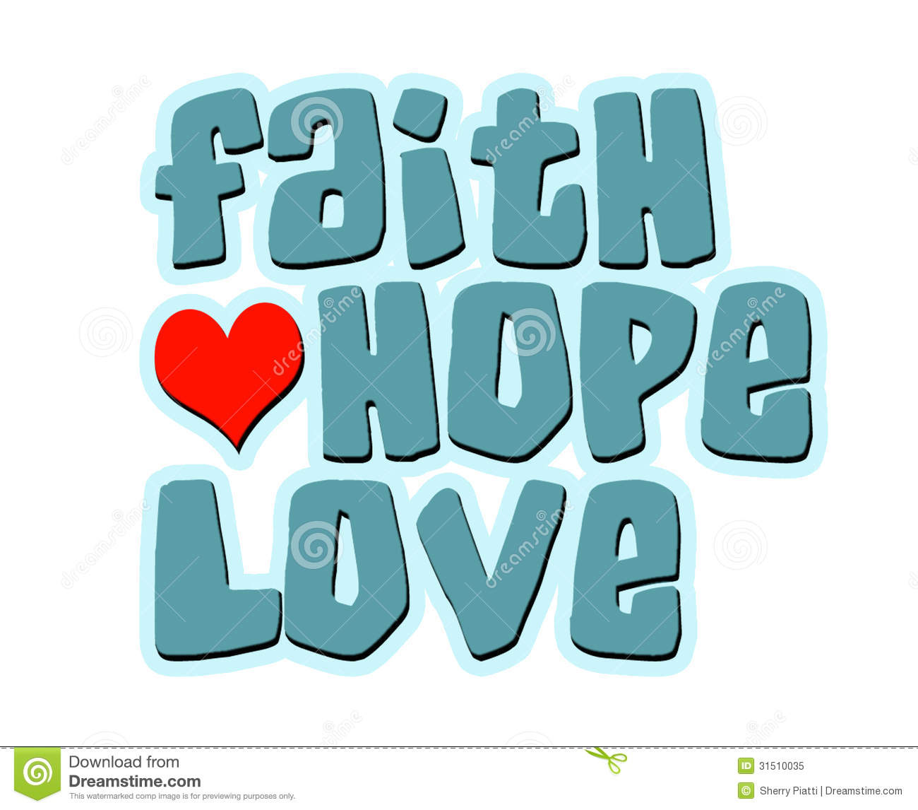 Faith Hope Love Words With Heart